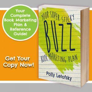 http://www.mywordpublishing.com/buzz-super-sticky-book-marketing-plan/