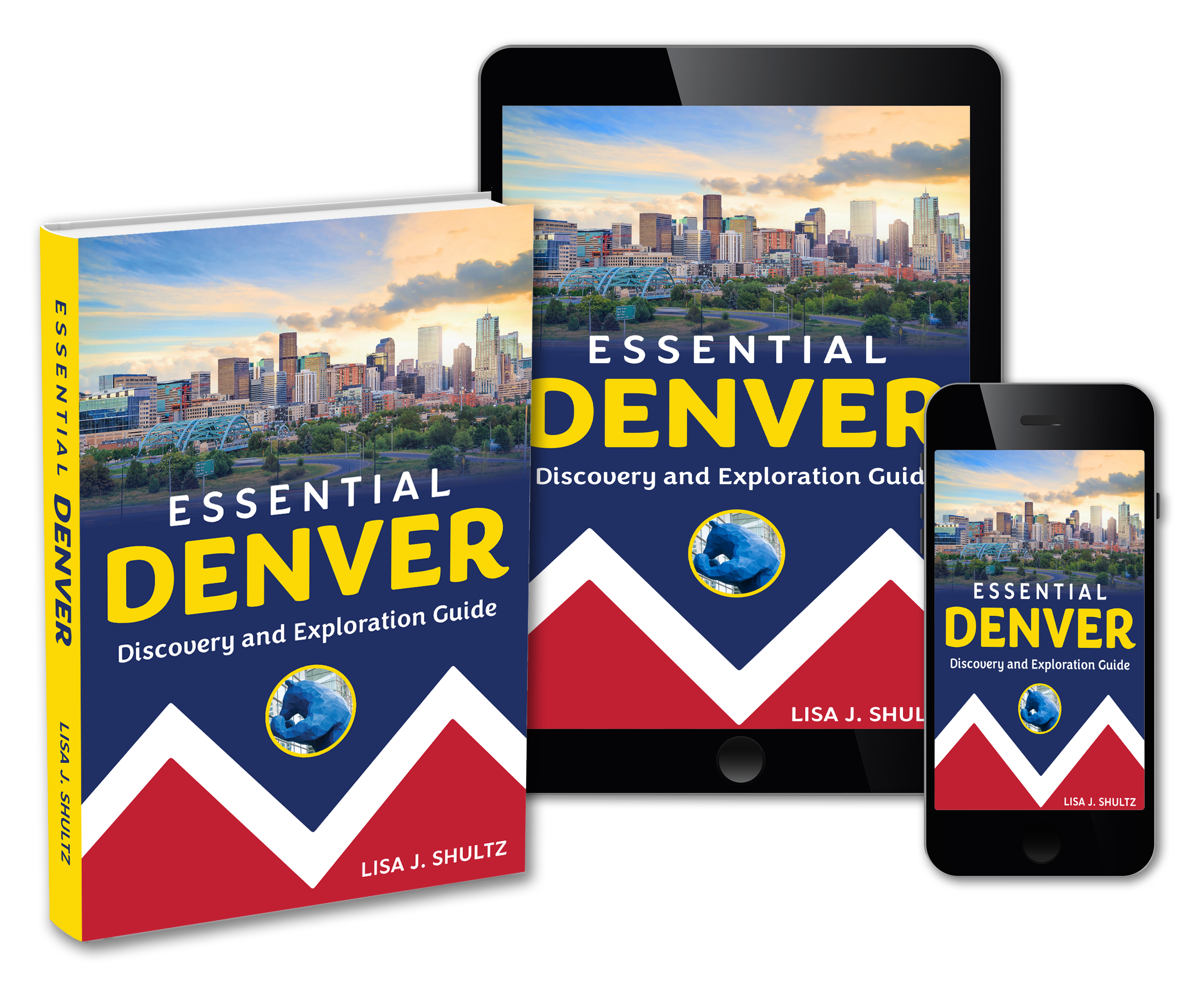 Essential Denver: Discovery and Exploration Guide
